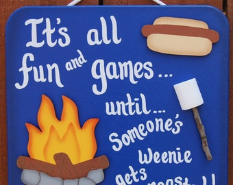 Wood Outdoor Camping Sign - Weenie Roasted