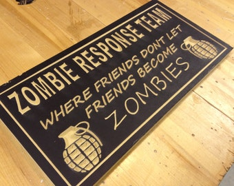 Zombie Response Team Plaque Engraved Sign Wooden Engraved Gift Warning