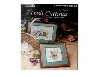 Paula Vaughan Fresh Cuttings 2 Cross Stitch Patterns