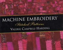 Machine Embroidery, Stitched Patterns by Valerie Campbell-Harding