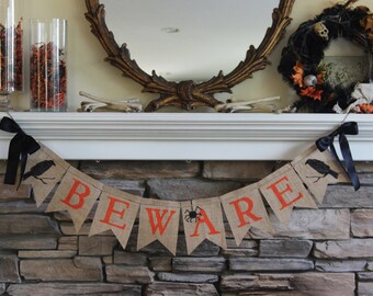 BEWARE halloween burlap banner ~ HALLOWEEN burlap banner ~ decoration FALL decor