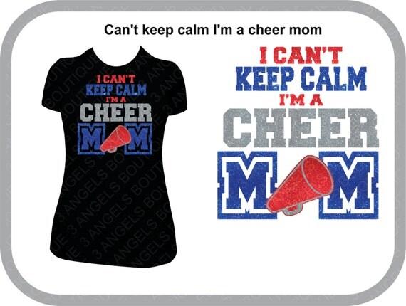 I Can T Keep Calm I M A Cheer Mom Svg Cutter Design