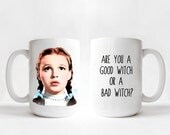 The Wizard of Oz - Dorothy - Are You a Good Witch or a Bad Witch? 15 oz. Mug
