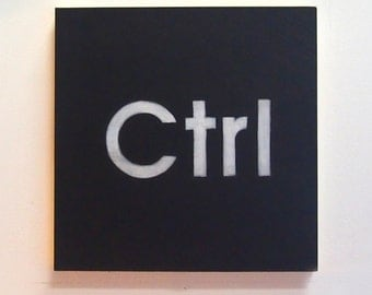 Hand Painted Wall Art Reclaimed Plywood Sign The KeyBoard 'Ctrl' Industrial Rustic Modern