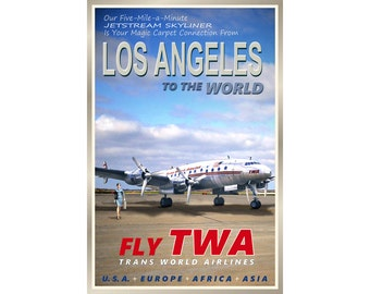 LOS ANGELES Cal -TWA Airlines - New Original Retro Poster -available in 4 sizes -Lockheed Constellation Airplane Travel Art Print 095