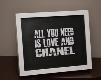 All You Need Is Love And Chanel - Quotable Customize Frame