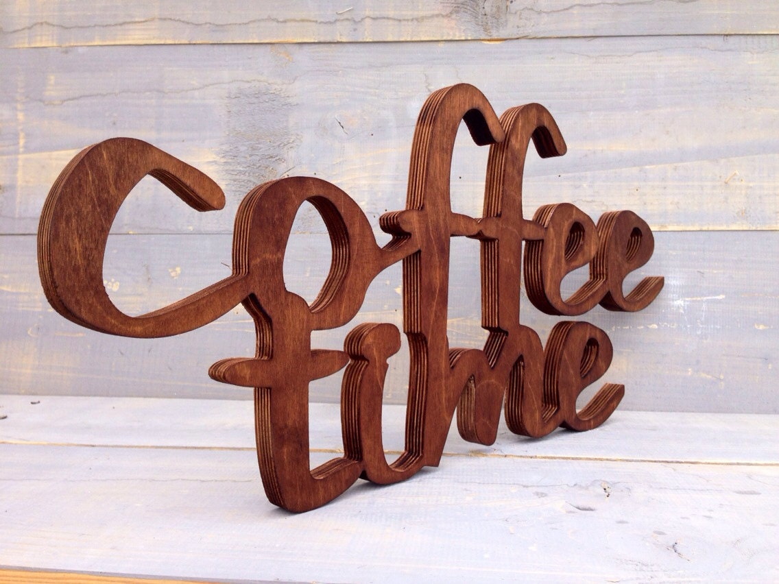 Coffee sign kitchen decor coffee time wooden letters brown for Kitchen letters decoration