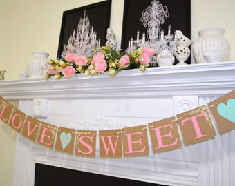 Love Is Sweet Wedding Banner - Love is Sweet Banner - Shabby Chic Wedding Sign - Wedding Decoration - Love is Sweet Wedding Cake Table Sign