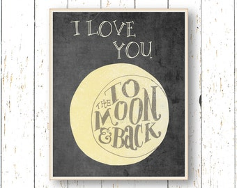 I love you to the moon and back - Art for children - Kids wall art Playroom art - bedroom wall art - Yellow and dark gray art decor