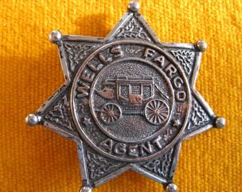 Vintage Wells Fargo souvenir badge