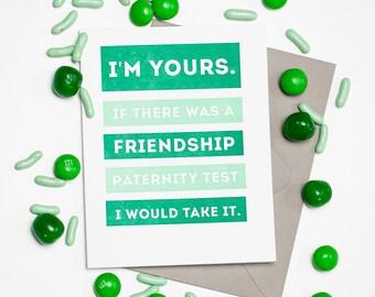 Letterpressed Humorous Friendship Card