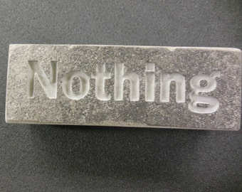 """Engraved Silvermist """"Nothing is ever carved in Stone"""" gift paperweight 6in.x2in.x1.5in."""