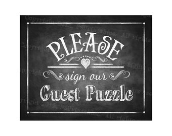 Printable Wedding Chalkboard sign - Please sign our GUEST PUZZLE - instant download digital file - DIY - Rustic Collection - Wedding Signage