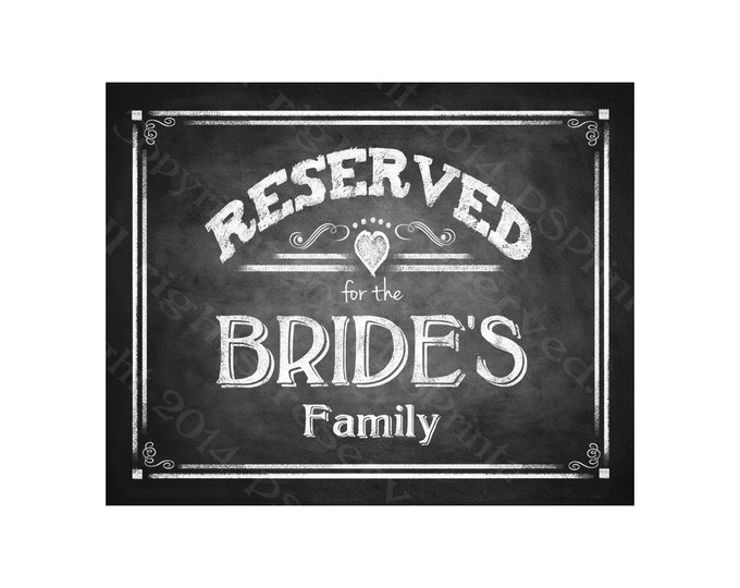 Reserved for the Bride's Family Chalkboard Style RESERVED signs - Rustic Heart Collection - Comes in 3 sizes