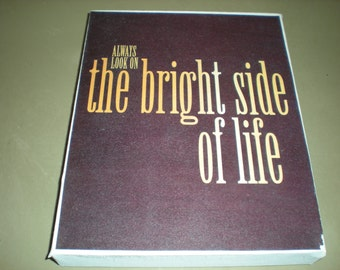 """SALE* Quote """"Always look on the bright side of life"""" Canvas Print - Canvas size 20.3 x 25.4cm - Hand Made"""