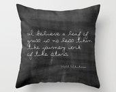 Velveteen Pillow - Leaves of Grass - Walt Whitman - Inspirational Pillow - Nature Pillows - Gifts for Him - Gifts for Her - Black and White
