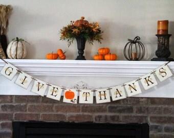 Give Thanks Banner • Thanksgiving banner • Thanksgiving Garland • Fall Decor • Fall Decoration/ Fall Mantel Decor