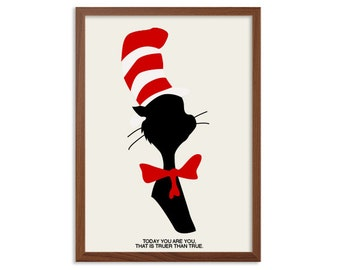 Today you are You, that is truer than true Poster : Dr Seuss Nursery Modern Illustration Retro Art Wall Decor -  A4 8 x 11