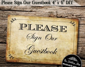 "Instant Download- 4"" x 6"" Printable PDF Vintage Style DIY Wedding Sign: Please Sign Our Guestbook"