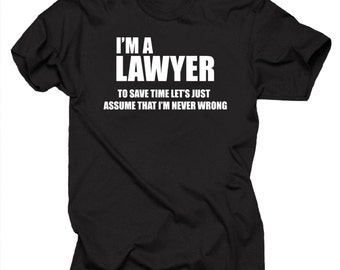 I Am A Lawyer T Shirt Gift For Lawyer Funny Profession T-Shirt Shirt Tee