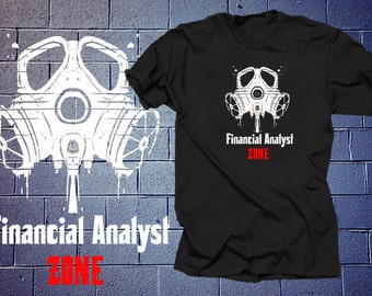 Financial Analyst Zone T Shirt Finance MBA Business Student Finance Manager Management Finance Shirt Gift For Banker Trader Broker