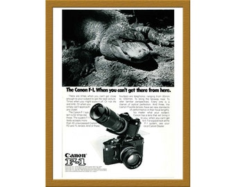 "1974 Canon F-1 35mm Film SLR Camera Print AD / When you can't get there from here / 6"" x 9"" / Original Advertising / Buy 2 ads Get 1 FREE"