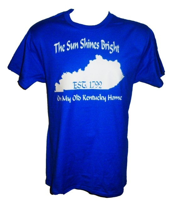 The sun shines bright on my old kentucky home by uscustomtees for Custom t shirts lexington ky