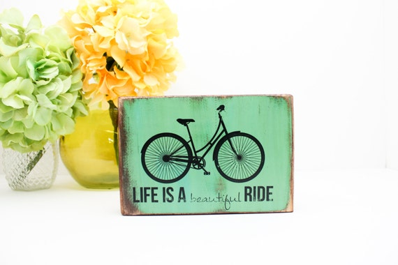 Green Life Is A Beautiful Ride Quote With Black By GetARCHd
