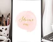 Shine on, printable art, golden sign, inspirational, bedroom art, nursery decor