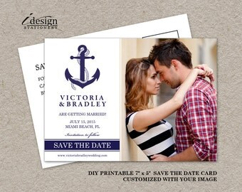 Printable Nautical Save The Date Postcard, DIY Printable Nautical Wedding Save The Date Photo Postcard With Anchor