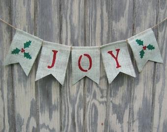 Joy Burlap Banner, Joy Bunting, Joy Garland, Christmas Banner, Christmas Decor, Holiday Decor, Burlap Banner, Burlap Garland, Photo Prop