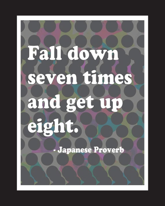 items similar to inspirational life quote fall down 7