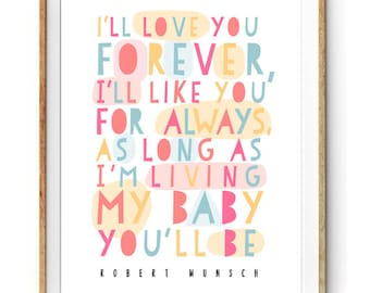 I Love You Forever I Like You For Always Quote Unique Robert Munsch Quote  Etsy