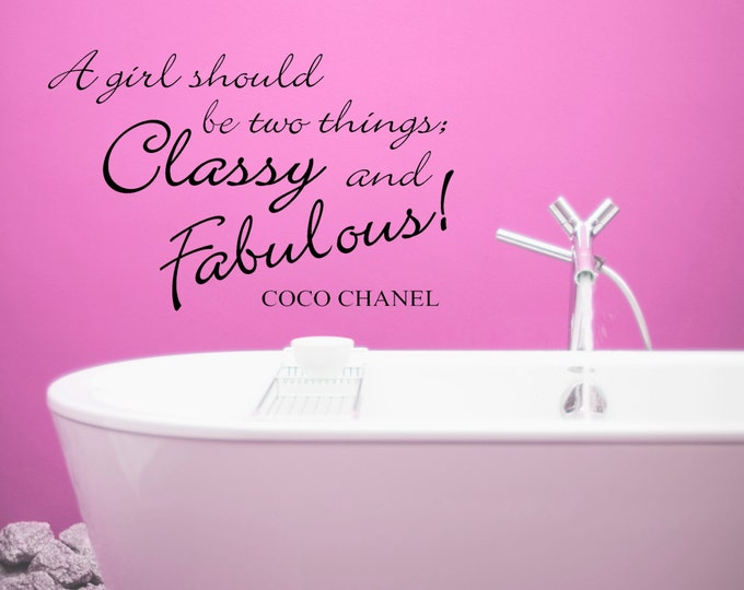 Famous Quote C0C0 Chanel Classy & Fabulous Wall art Decal Vinyl sticker mural quote home decor family bedroom makeup bedside table bathroom