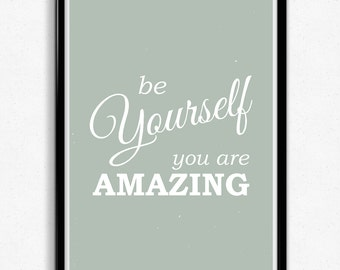 You Are Amazing Typographic Print