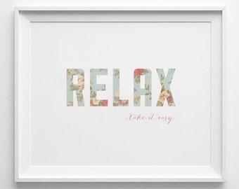 RELAX Take It Easy - Instant Download - 8x10 - 11x14 - Printable art - Vintage - Summer Art - Home Decor