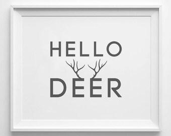 HELLO DEER - Instant Download - 8x10 - 11x14 - Printable art - Gray -  Typography  - Antlers Art - Home Decor