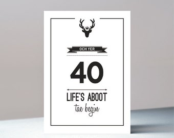 Och yer 40 - Scottish birthday greetings card