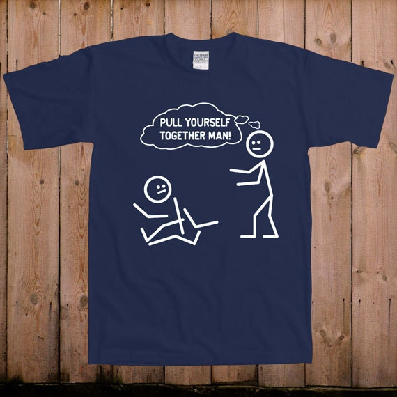 Funny T Shirt Pull Yourself Together Best Friend Gift Ideas