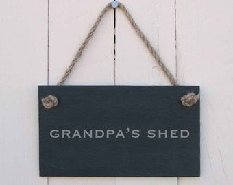 Slate Hanging Sign 'Grandpa's Shed' (SR167)
