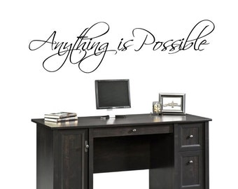 Anything is Possible - Vinyl Wall Quote