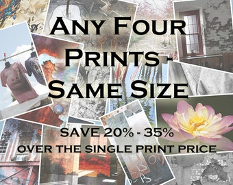 Any Four Prints - Same Size
