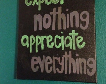 Appreciate Everything Painting