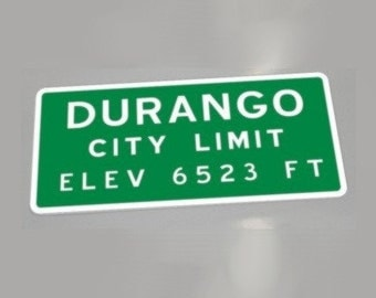 Copy of City Limit Sign from Durango, Colorado