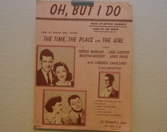 """Vintage 1946 """"Oh But I Do"""" Music and Song Book from The Time, the Place, and the Girl Motion Picture"""