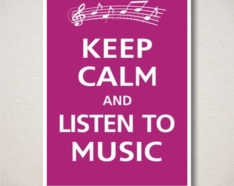 Keep Calm and LISTEN TO MUSIC Typography Art Print 5x7 (Featured color: Jazzy Purple--choose your own colors)