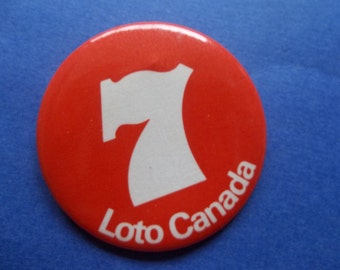 Vintage Pin Back - Loto 7 Canada Lotto