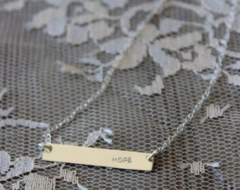 Hope Bar Necklace // Gold Filled, Rose Gold Filled or Sterling Silver //Handstamp