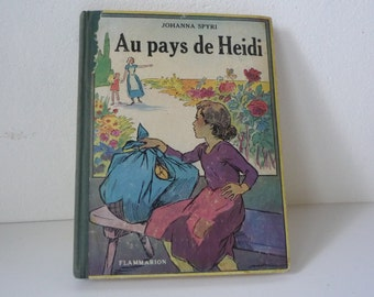 "Heidi, old book, ""the land of Heidi"", book of Johanna Spyri, kids book, girl, fairy tale, novel"