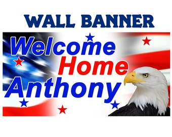 Welcome Home Banner ~ Personalized Party Banners, Patriotic Eagle Large Wall Banner, Patriotic Welcome Home Banner, Custom Banner